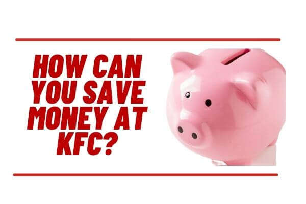 How can you save money at KFC